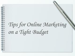 Tips for Online Marketing on a Tight Budget
