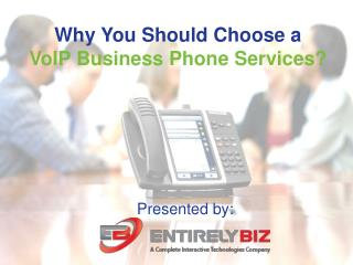 VoIP Business Phone Services By EntirelyBiz
