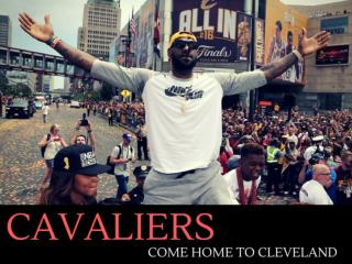 Cavaliers come home to Cleveland