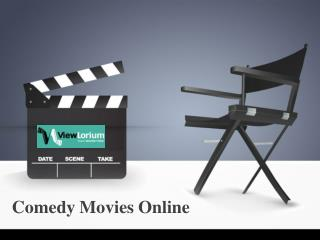 Comedy Movies Online