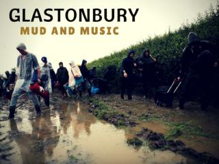 Glastonbury: Mud and music