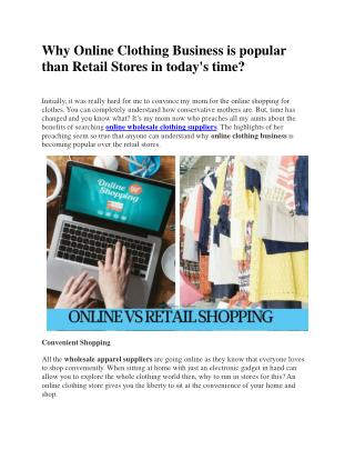 Why Online Clothing Business is popular than Retail Stores in today's time?