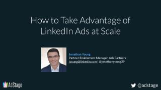How to take advantage of LinkedIn ads at scale