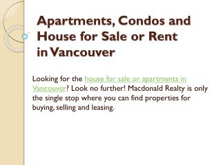 Apartments, Condos and House for Sale or Rent in Vancouver