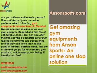 Get amazing gym equipments from Anson Sports- An online one stop solution