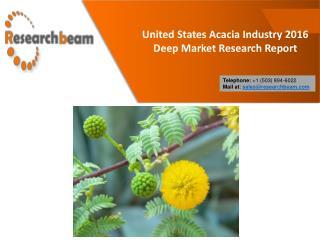 United States Acacia Industry 2016