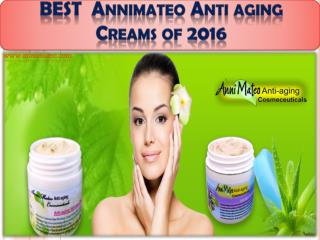 BEST  Annimateo Anti aging Creams of 2016