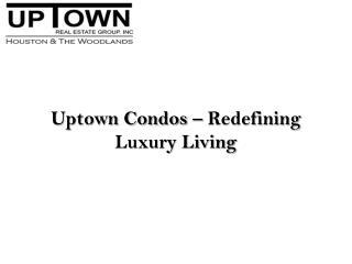 Uptown condos