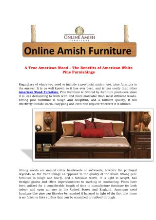 A True American Wood - The Benefits of American White Pine Furnishings