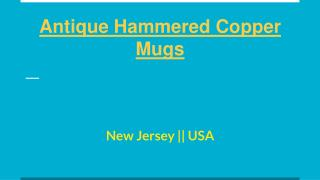 Buy Antique Hammered Copper Mugs Online