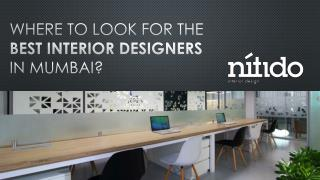 Where to look for the best interior designers in Mumbai?
