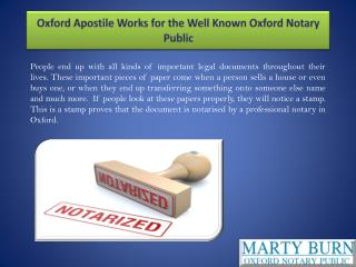 Oxford Apostile Works for the Well Known Oxford Notary Public