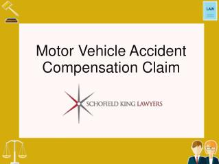 Motor Vehicle Accident Compensation Claim