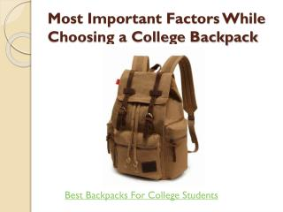 Things You Need to Know About Choosing a College Backpack