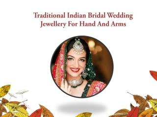 Traditiona Indian Wedding Jewelery For Hands And Arms