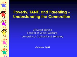 Poverty, TANF, and Parenting – Understanding the Connection