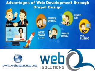 Advantages of Web Development through Drupal Design
