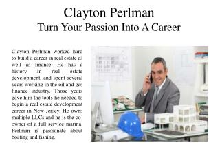 Clayton Perlman Turn Your Passion Into A Career