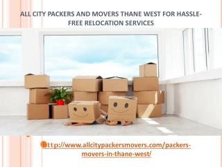 Packers and Movers in Thane West (Mumbai) -All City Packers and Movers®