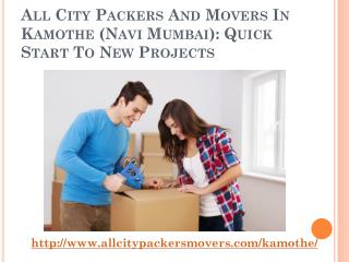 All City Packers and Movers in Kamothe (Navi Mumbai): Quick Start to New Projects