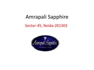 Amrapali Sapphire – Flats in Noida – Investors Clinic