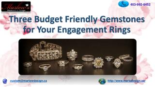 Three Budget Friendly Gemstones for Your Engagement Rings