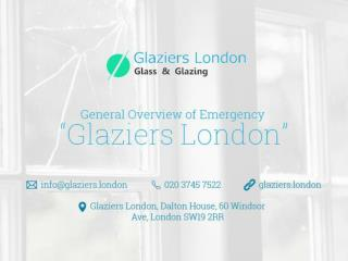 Emergency Glaziers London Overview
