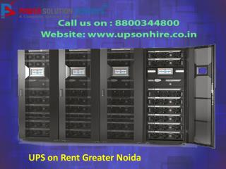 Contact for ups on rent on 8800344800