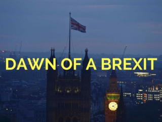 Dawn of a Brexit