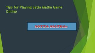 Tips for Playing Satta Matka Game Online