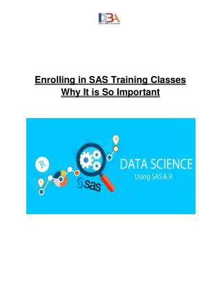 Enrolling in SAS Training Classes - Why It is So Important