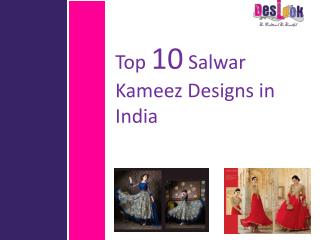 Top 10 Salwar Kameez Designs in India