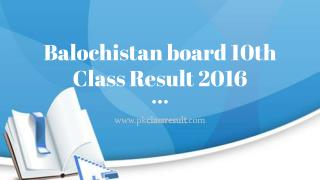 Balochistan board 10th Class Result 2016 will declare on 25th August