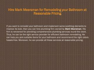 Hire Mark Meersman for Remodeling Your Bathroom