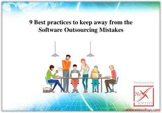 9 Best practices to keep away from the Software Outsourcing Mistakes