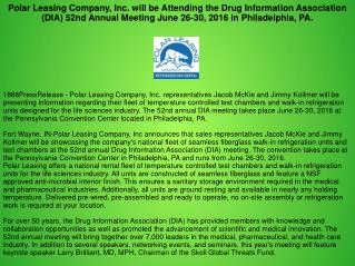 Polar Leasing Company, Inc. will be Attending the Drug Information Association (DIA) 52nd Annual Meeting June 26-30, 201