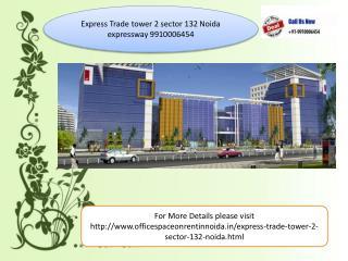 express trade tower 2 noida expressway