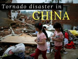 Deadly tornado hits China