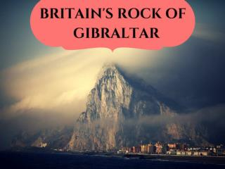 Britain's rock of Gibraltar