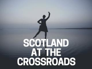 Scotland at the crossroads