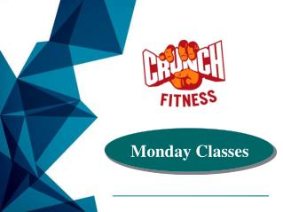 Crunch Classes For Monday