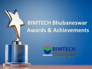BIMTECH Bhubaneswar - Awards & Achievements