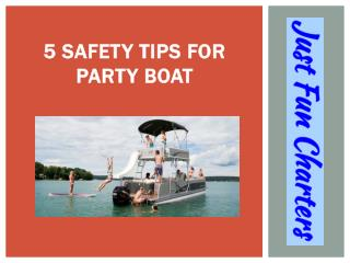 5 Safety Tips for Party Boat
