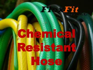 Different And Best Chemical Resistant Hose