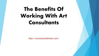 The Benefits Of Working With Art Consultants.pptx Uploaded Successfully