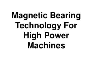 Magnetic bearing-technology-for-high-power-machines