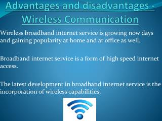 Advantages and disadvantages - Wireless Communication