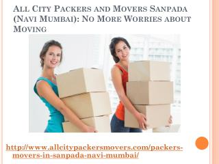 All City Packers and Movers Sanpada (Navi Mumbai): No More Worries about Moving