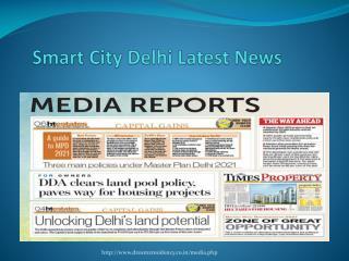 Delhi Smart City Latest News