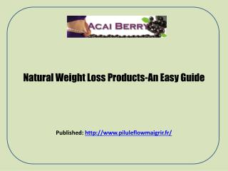 Acai Berry-Natural Weight Loss Product